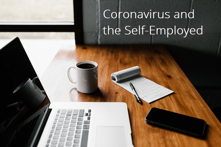 Coronavirus and the Self Employed