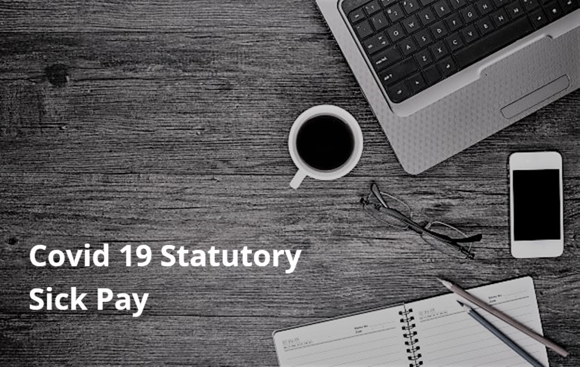 Claiming Rebate of Covid 19 Related Statutory Sick Pay